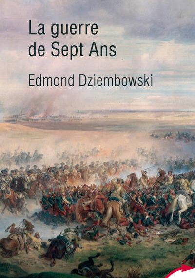 Livre. La guerre de Sept Ans (1756-1763)♥